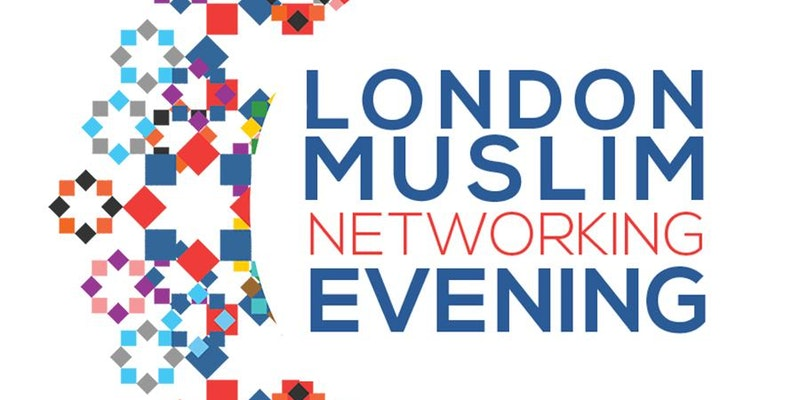 London Muslim Networking Evening
