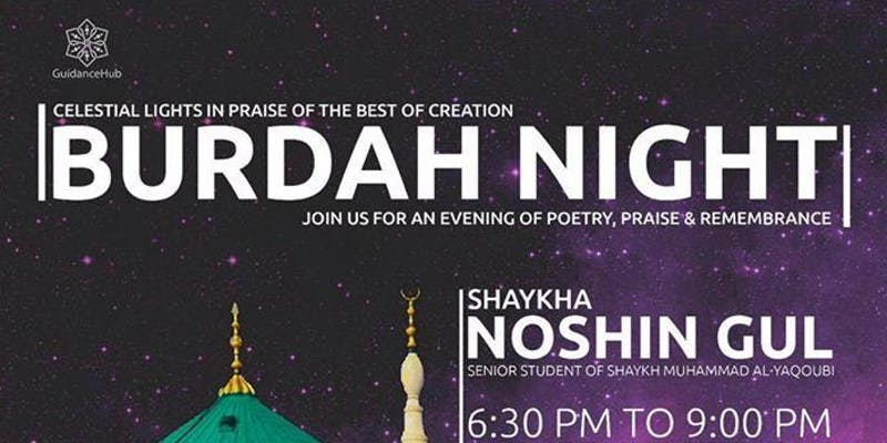 Ladies Spiritual Night : Burdah with Shaykha Noshin Gul